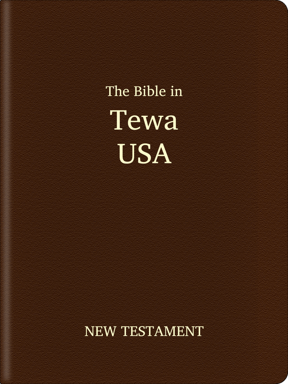 Tewa (USA) (Tewa) Bible - New Testament