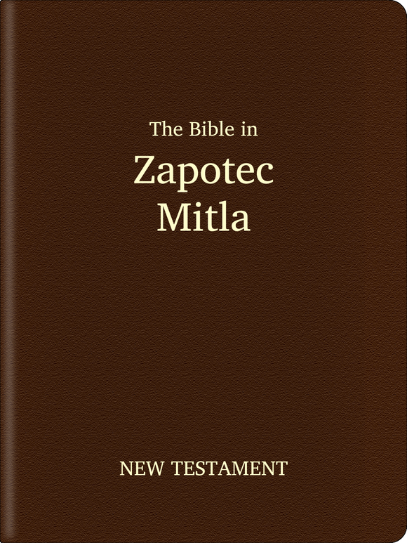 Zapotec, Mitla Bible - New Testament