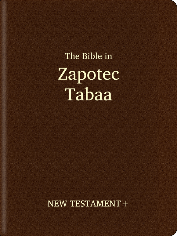 Zapotec, Tabaa Bible - New Testament+