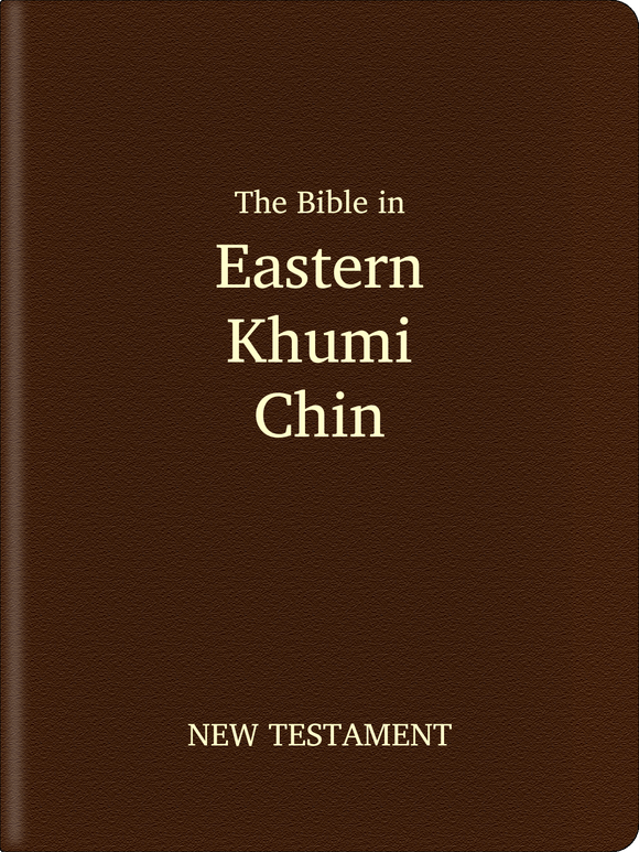 Eastern Khumi Chin (Lemi) Bible - New Testament