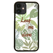 Leaf me alone iPhone case - Make It Print - Monica Muhterem