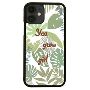 You grow girl iPhone case - Make It Print - Monica Muhterem