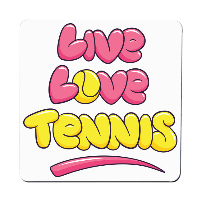 Live love tennis coaster