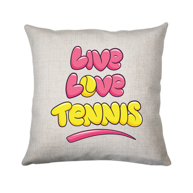 Live love tennis cushion