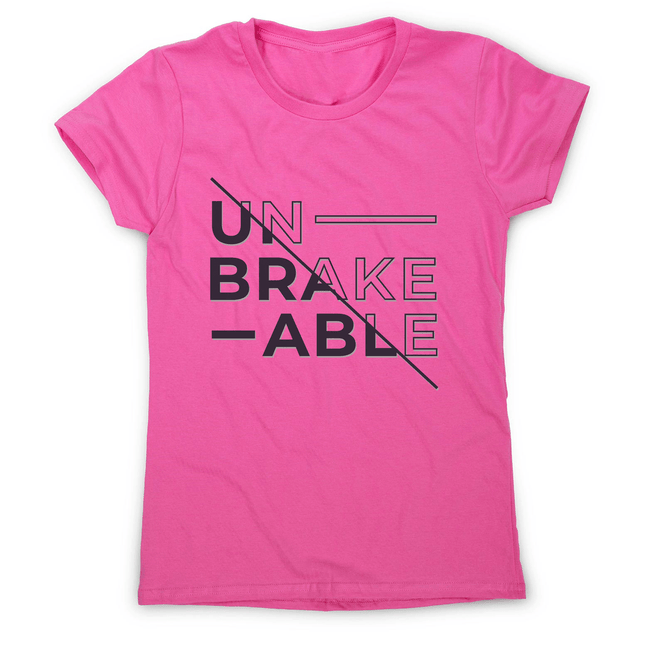 Unbreakable women's t-shirt - Make It Print