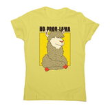 No Problama women's t-shirt - Make It Print