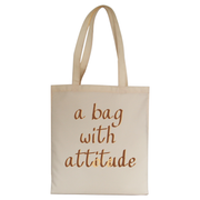 A bag with attitude tote bag - Make It Print - Monica Muhterem