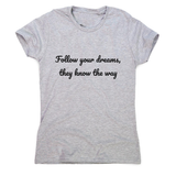 Follow your dreams women's t-shirt - Make It Print - Penelope the Truck
