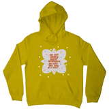 Do not worry about tomorrow hoodie Yellow