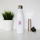 Do not worry about tomorrow stainless steel water bottle White