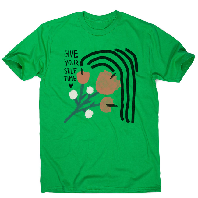Give yourself time men's t-shirt Green