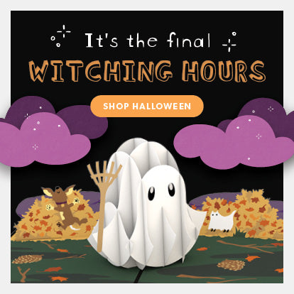 It's the final witching hours. Click here to shop Halloween.