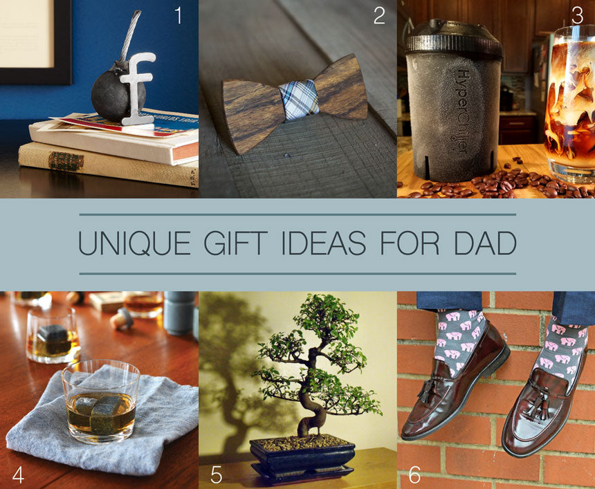 Unique gift ideas for Dad