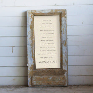 "Vintage Framed Sign - ""Life is Amazing"" in Patina II"