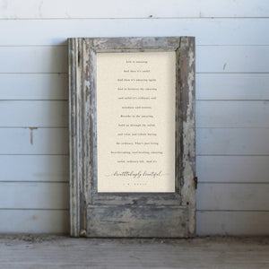 "Vintage Framed Sign - ""Life is Amazing"" in Raw"