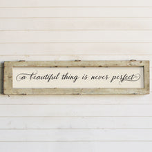"Load image into Gallery viewer, Brayden & Brooks Vintage Framed Sign - ""A Beautiful Thing"" in White Wash"
