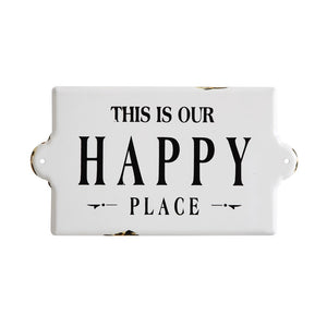 """This Is Our Happy Place"" Enameled Wall Decor"
