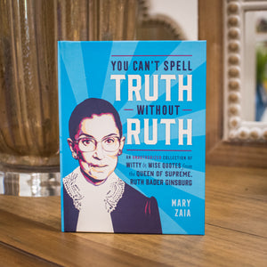 """You Can't Spell Truth Without Ruth"" Book"