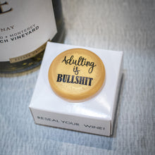 Load image into Gallery viewer, CapaBunga Wine Bottle Cap - Adulting is Bullshit