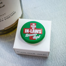Load image into Gallery viewer, CapaBunga Wine Bottle Cap - In Case of In-Laws