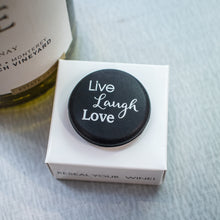 Load image into Gallery viewer, CapaBunga Wine Bottle Cap - Live Laugh Love