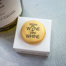 Load image into Gallery viewer, CapaBunga Wine Bottle Cap - More Wine, Less Whine