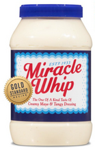 Load image into Gallery viewer, Miracle Whip