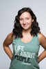 Life is about People - Tank Tops