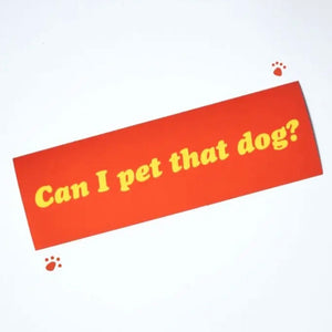 Can I pet that dog? Sticker