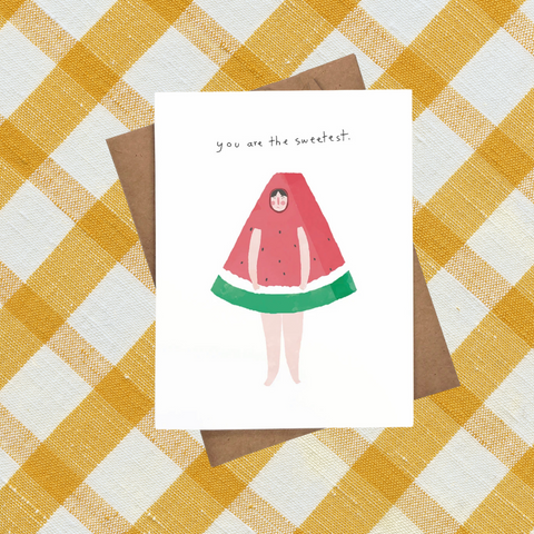 You Are The Sweetest Watermelon Card