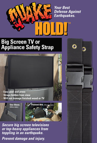 Big screen and appliance strap #916