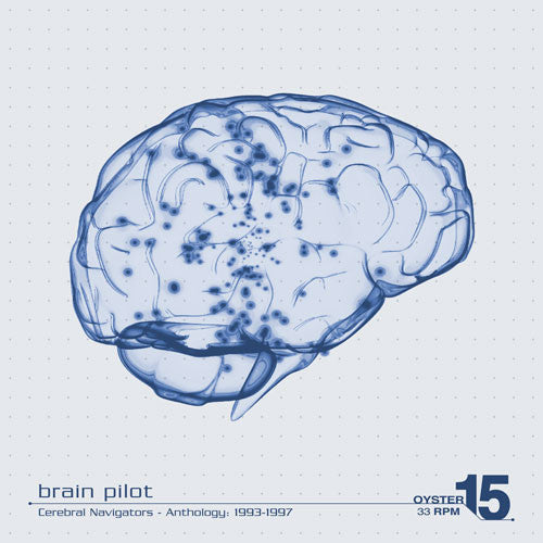 Brain Pilot - Cerebral Navigators - Anthology: 1993-1997