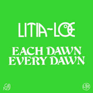Litia~Loe ‎– Each Dawn Every Dawn