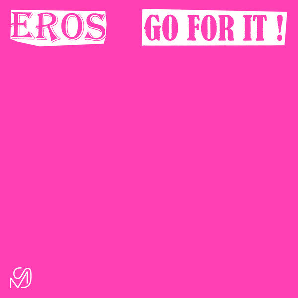 Eros ‎– Go For It
