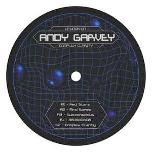 Andy Garvey ‎– Complex Clarity EP