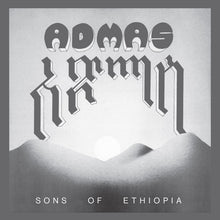 Load image into Gallery viewer, Admas ‎– Sons Of Ethiopia