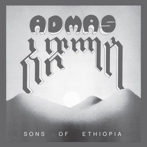Admas ‎– Sons Of Ethiopia