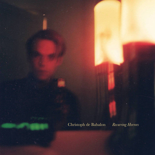 Christoph de Babalon - Recurring Horrors