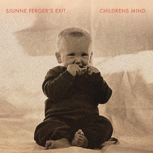 Sjunne Fergers Exit ‎– Childrens Mind