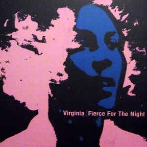 Virginia ‎– Fierce For The Night