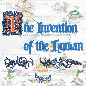 Dylan Henner - The Invention Of The Human