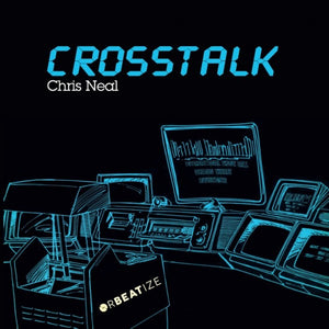 Chris Neal - Crosstalk