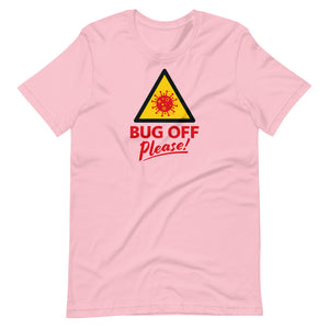 Unisex Premium Tee - BOP Style 1E - Bug Off Please!