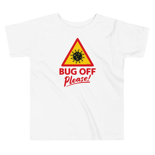 Toddlers Premium Tee - BOP Style 1C - Bug Off Please!