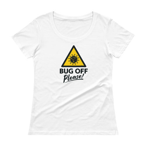 Womens Scoop-Neck Tee - BOP Style 1A - Bug Off Please!