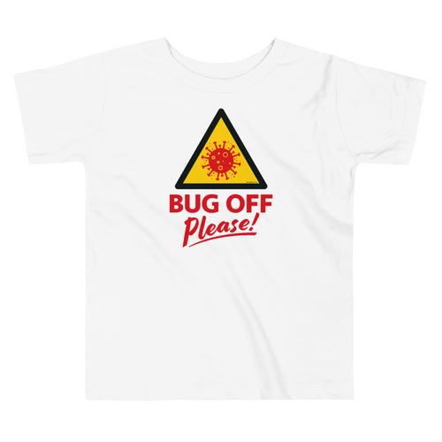 Toddlers Premium Tee - BOP Style 1E - Bug Off Please!