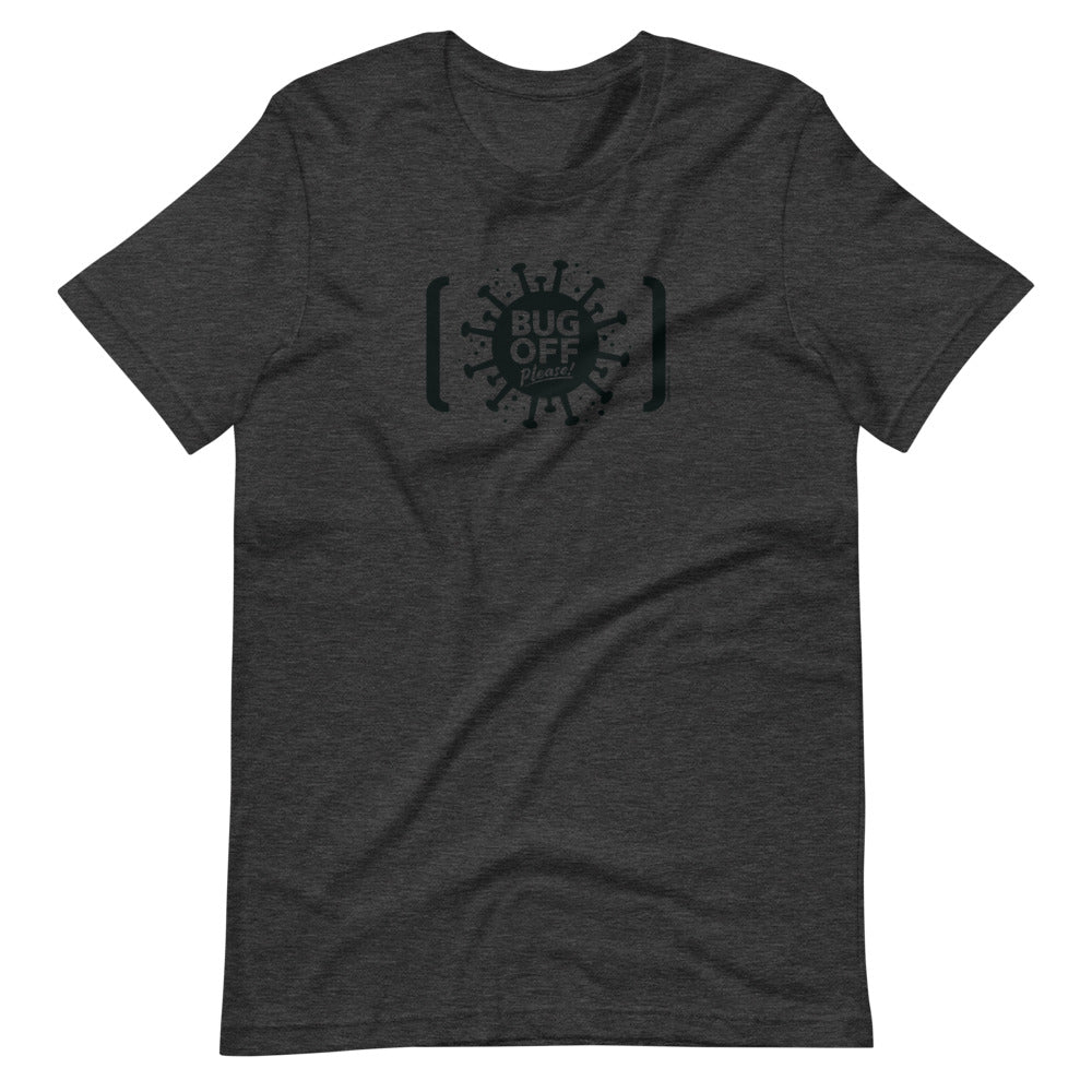 Unisex Premium Tee - BOP Style 2A-Black - Tee Fighter - Gray Area - SE - Bug Off Please!