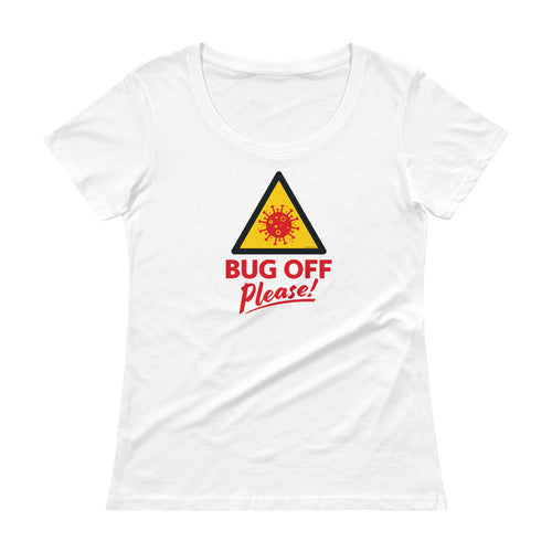 Womens Scoop-Neck Tee - BOP Style 1E - Bug Off Please!