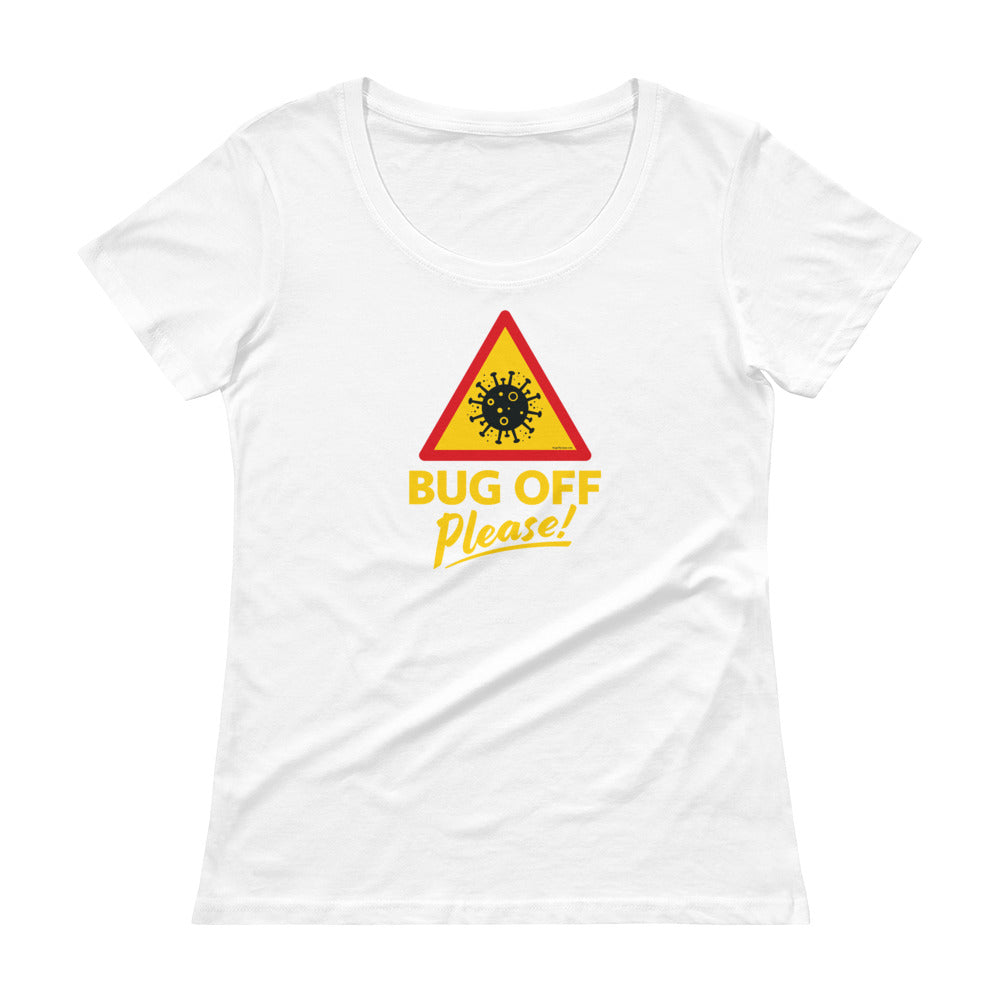 Womens Scoop-Neck Tee - BOP Style 1B - Bug Off Please!