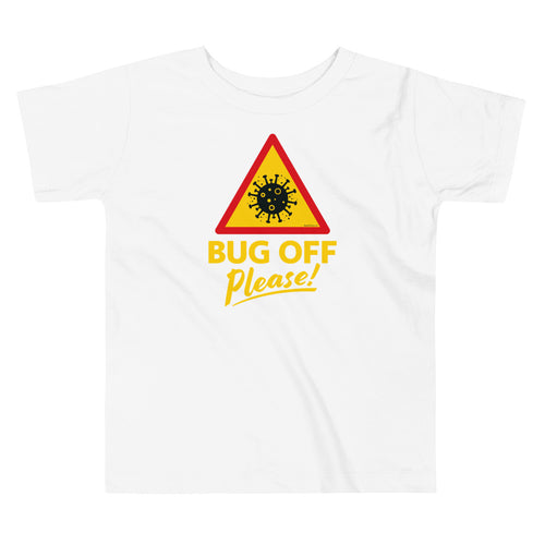 Toddlers Premium Tee - BOP Style 1B - Bug Off Please!